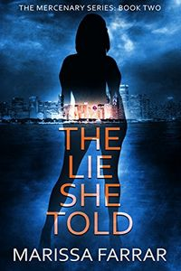 The Lie She Told by Marissa Farrar