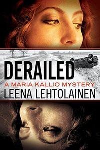 Derailed by Leena Lehtolainen