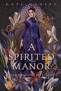 A Spirited Manor by Kate Danley