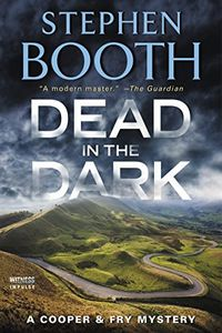 Dead in the Dark by Stephen Booth