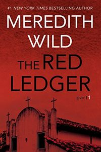 The Red Ledger Part 1 by Meredith Wild