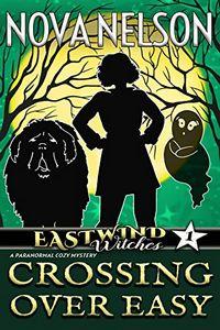 Crossing Over Easy by Nova Nelson
