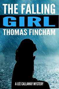The Falling Girl by Thomas Fincham