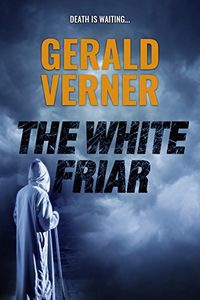 The White Friar by Gerald Verner