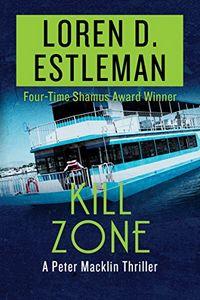 Kill Zone by Loren D. Estleman