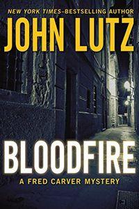 Bloodfire by John Lutz