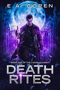 Death Rites by E. A. Copen