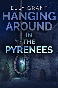 Hanging Around in the Pyrenees by Elly Grant