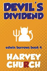 Devil's Dividend by Harvey Church