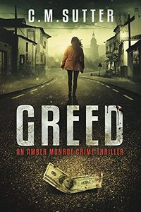 Greed by C. M. Sutter