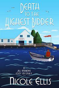 Death to the Highest Bidder by Nicole Ellis
