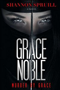 Grace Noble by Shannon Spruill