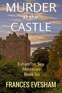 Murder at the Castle by Frances Evesham