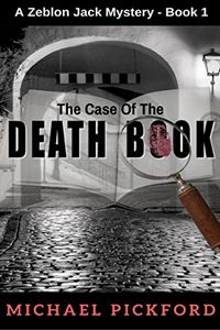 The Case of the Death Book by Michael Pickford