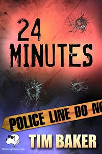 24 Minutes by Tim Baker