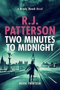 Two Minutes to Midnight by R. J. Patterson