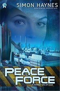 Peace Force by Simon Haynes