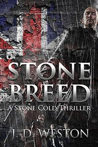 Stone Breed by J. D. Weston