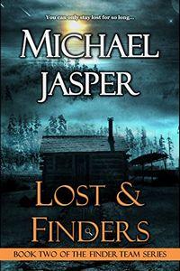 Lost & Finders by Michae Jasper