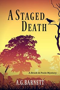 A Staged Death by A. G. Barnett