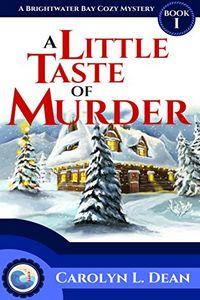A Little Taste of Murder by Carolyn L. Dean