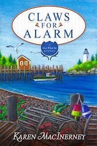 Claws for Alarm by Karen MacInerney