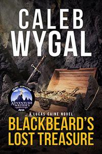Blackbeard's Lost Treasure by Caleb Wygal