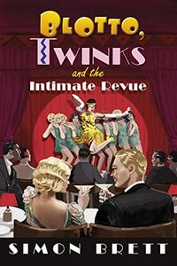 Blotto, Twinks and the Intimate Review by Simon Brett