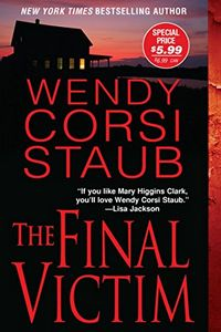 The Final Victim by Wendy Corsi Staub