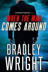 When the Man Comes Around by Bradley Wright