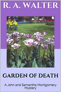 Garden of Death by R. A. Walter