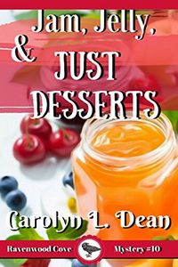 Jam, Jellies, and Just Desserts by Carolyn L. Dean