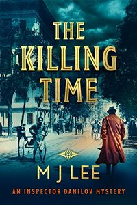 The Killing Time by M. J. Lee