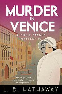 Murder in Venice by L. B. Hathaway