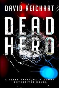 Dead Hero by David Reichart