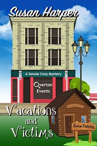 Vacations and Victims by Susan Harper