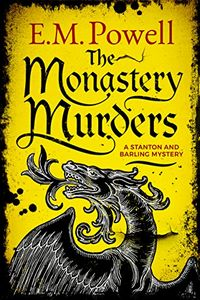 The Monastery Murders by E. M. Powell
