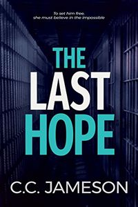 The Last Hope by C. C. Jameson