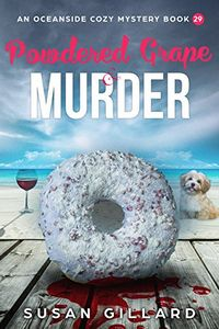 Powdered Grape & Murder by Susan Gillard