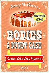 Bodies & Bundt Cake by Nancy McGovern