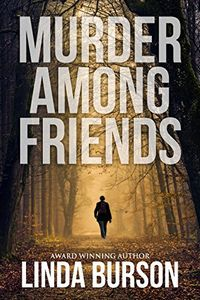 Murder Among Friends by Linda Burson