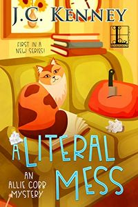 A Literal Mess by J. C. Kenney