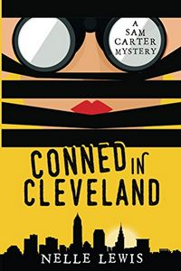 Conned in Cleveland by Nelle Lewis