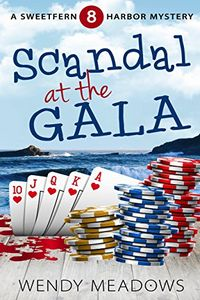 Scandal at the Gala by Wendy Meadows