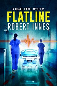 Flatline by Robert Innes