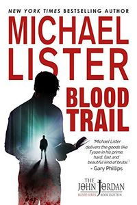 Blood Trail by Michael Lister