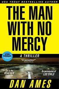 The Man Who No Mercy by Dan Ames