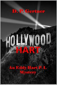Hollywood Hart by D. P. Gertner