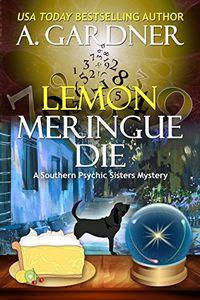 Lemon Meringe Die by A. Gardner