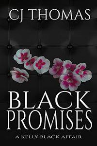 Black Promises by C. J. Thomas